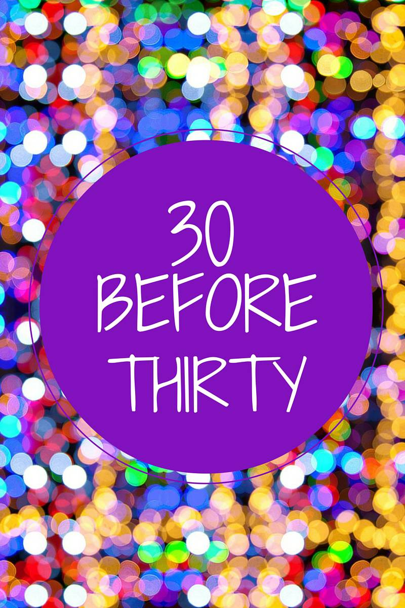 30 Before Thirty